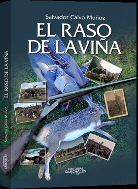 SALVADOR CALVO MUÑOZ EL RASO DE LA VIÑA