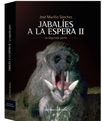 JOSÉ MURILLO SÁNCHEZ JABALÍES A LA ESPERA II La segunda parte