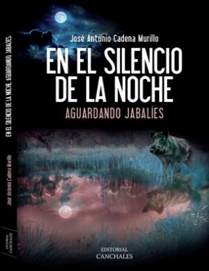 JOSÉ ANTONIO CADENA MURILLO EN EL SILENCIO DE LA NOCHE